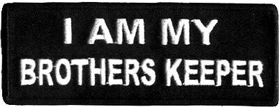 I AM MY BROTHER'S KEEPER Embroidered Biker Vest Patch!!