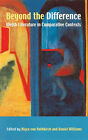 Beyond the Difference: Welsh Literature in Comparative Contexts by University of Wales Press (Hardback, 2004)