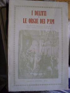 I-DELITTI-E-LE-ORGIE-DEI-PAPI-ed-Panella-1970