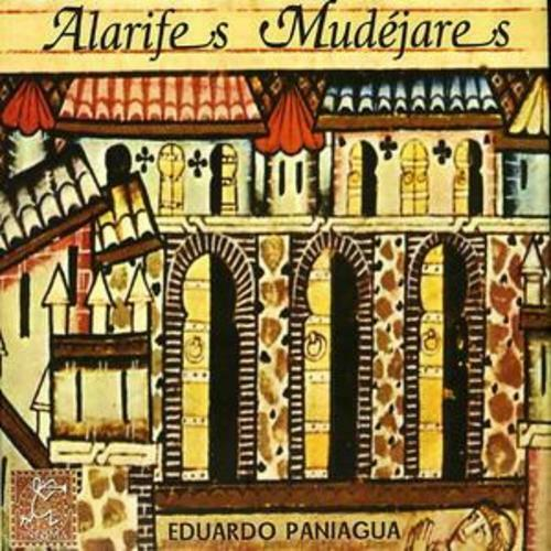 Eduardo Paniagua : Alarifes Mudejares CD (2006) ***NEW*** FREE Shipping, Save £s