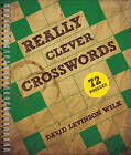 Really Clever Crosswords by David Levinson Wilk (Paperback, 2014)