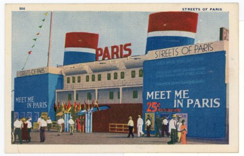 """Meet Me in Paris!"" 25cent Admission CHICAGO WORLD'S FAIR 1933 Vintage PC"
