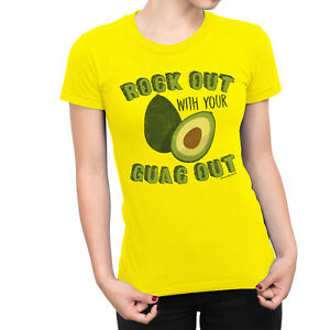 Rock Out With Your Guac Out Ladies T-Shirt Veggie Vegan Birthday ... 8c493d23a