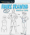 Figure Drawing: Hints & Tips by Christopher Hart (Paperback, 2015)