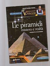 le piramidi mistero e realta'  - roberto giacobbo