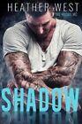 Shadow: The Hoods MC by Heather West (Paperback / softback, 2015)