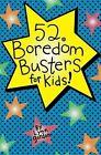 Boredom Busters for Kids by Lynn Gordon (Diary, 2008)