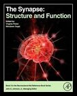The Synapse: Structure and Function by Elsevier Science Publishing Co Inc (Hardback, 2014)
