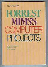 Forrest Mims's Computer Projects by Forrest Mims III - 1985 Osborne McGraw Hill