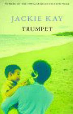 Trumpet by Jackie Kay (Paperback, 1999)