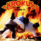 Round 13 by Krokus (CD, Jun-2004, Angel Air Records)