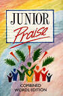 Junior Praise: Combined Words Edition by HarperCollins Publishers (Hardback, 1992)