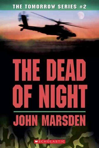 The Dead of Night (Tomorrow) By John Marsden