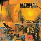 Shadows on the Sun [PA] by Brother Ali (CD, May-2004, Rhymesayers Entertainment)