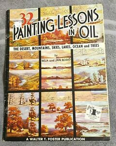 Walter-T-Foster-32-Painting-Lessons-in-Oils-by-Bela-amp-Jan-Bodo-113-32-pages