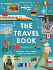 The Lonely Planet Kids Travel Book: Mind-Blowing Stuff on Every Country in the World by Lonely Planet (Hardback, 2015)