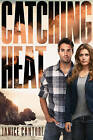 Catching Heat by Janice Cantore (Paperback / softback, 2016)