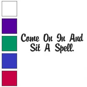 Sit A Spell Decal Sticker Choose Color + Size #2548 | eBay