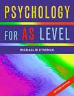 Psychology for AS Level by Michael W. Eysenck (Paperback, 2003)