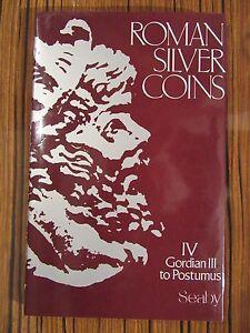 ROMAN SILVER COINS - IV - GORDIAN III TO POSTUMUS - SEABY - France - ROMAN SILVER COINS - IV - GORDIAN III TO POSTUMUS - SEABY - France