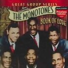 Book of Love 0090431992029 by Monotones CD