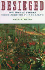 Besieged: 100 Great Sieges from Jericho to Sarajevo by Paul K. Davis (Paperback, 2003)