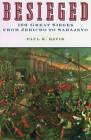 Besieged: 100 Great Sieges from Jericho to Sarajevo by Paul K. Davis (Paperback, 2003)
