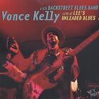 Live at Lee's Unleaded Blues by Vance Kelly (Blues) (CD, Aug-2003, Wolf)