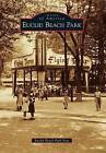 Euclid Beach Park by Euclid Beach Park Now (Paperback / softback, 2012)