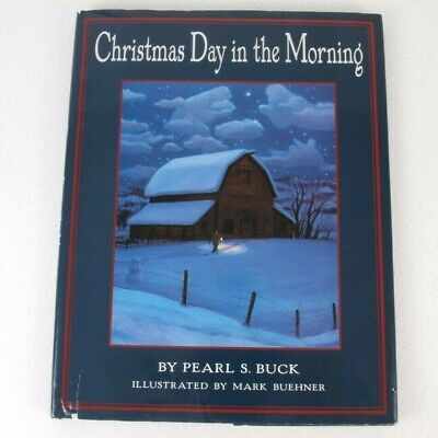 Christmas Day in The Morning By Pearl S. Buck Hardcover Story Book | eBay