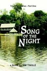 Song of The Night by Tim Tingle 9780759677722 Paperback 2002