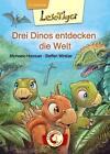 Lesetiger. Drei Dinos entdecken die Welt von Michaela Hanauer (2014, Gebundene Ausgabe)