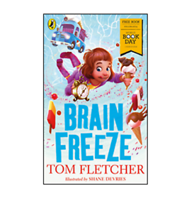 Brain-Freeze-by-Tom-Fletcher-short-story-for-World-Book-Day-2018-paperback