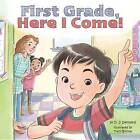 First Grade, Here I Come! by D J Steinberg (Hardback, 2017)