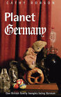 Planet Germany by Cathy Dobson (Paperback, 2007)