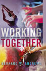 Working Together: A Case Study of a National Arts Education Partnership by Bernard W. Andrews (Hardback, 2016)