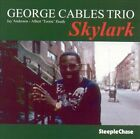 Skylark by George Cables (CD, Apr-1996, Steeplechase)