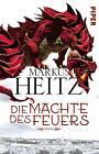 Die Mächte des Feuers von Markus Heitz (2016, Taschenbuch)
