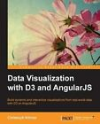 Data Visualization with D3 and AngularJS by Christoph Korner (Paperback, 2015)