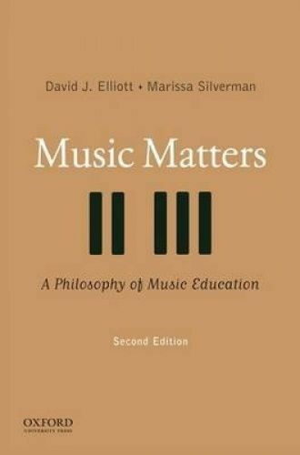 Music Matters: A Philosophy of Music Education 2E by Elliott (Paperback, 2014)