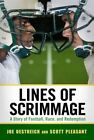 Lines of Scrimmage: A Story of Football, Race, and Redemption by Joe Oestreich, Scott Pleasant (Hardback, 2015)