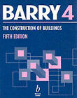 The Construction of Buildings: v. 4: Multi-storey Buildings, Foundations and Substructures, Structural Steel Frames, Floors and Roofs, Concrete, Concrete Structural Frames, Walls and Cladding of Framed Buildings by R. Barry (Paperback, 2000)