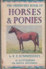 The Observer's Book of Horses and Ponies. 1958 : R.S Summerhays