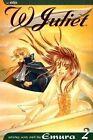 W Juliet: Volume 2 by Emura (Paperback, 2007)