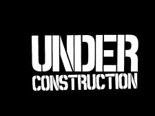 Under Construction honda toyota scion funny window sticker vinyl sticker #159