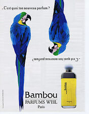 "PUBLICITE ADVERTISING 094 1989 WEIL ""Bambou"" parfum"