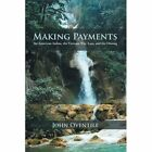 Making Payments by John Oventile (Paperback / softback, 2012)