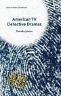 American TV Detective Dramas: Serial Investigations: 2016 by Mareike Jenner (Hardback, 2015)