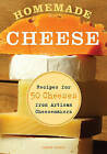 Homemade Cheese: Recipes for 50 Cheeses from Artisan Cheesemakers by Janet Hurst (Paperback, 2011)