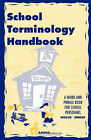 School Terminology Handbook: A Word and Phrase Book for School Personnel in English and Spanish. by Barbara Thuro (Paperback / softback, 2009)